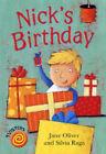 Nick's Birthday by Jane Oliver (Paperback, 2005)