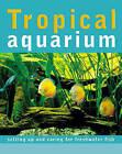 Tropical Aquarium by Sean Evans (Hardback, 2006)