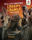 Creepy, Crawly Creatures by Matthew Rake (Paperback / softback, 2015)
