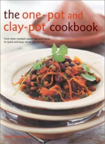 1 of 1 - The One-pot and Clay-pot Cookbook: from Slow-cooked Casseroles and Stews to Qu,