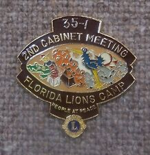 LIONS CLUB PIN - FLORIDA LIONS CAMP  2nd CABINET MEETING  DIST. 35-I