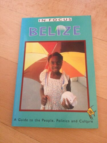 1 of 1 - BELIZE IN FOCUS, IAN PEEDLE, 1899365354