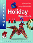 Origami Holiday Decorations: For Christmas, Hanukkah and Kwanza by Florence Temko (Paperback, 2003)