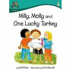 Milly Molly and One Lucky Turkey by Gill Pittar (Paperback, 2014)