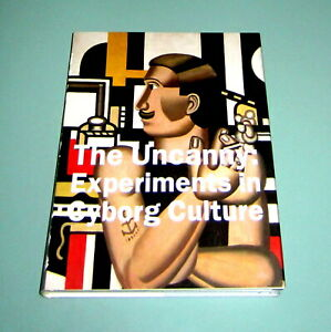 UNCANNY-EXPERIMENTS-CYBORG-CULTURE-William-Gibson-Science-Technology-HARDCOVER