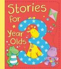 Stories for 3 Year Olds by David Bedford, Christyan Fox, Diane Fox, Claire Freedman (Hardback, 2014)