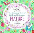 The National Trust: The Colouring Book of Cards and Envelopes - Nature by Nosy Crow Ltd (Paperback, 2016)