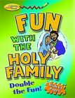 Fun with the Holy Family by Virginia Helen Richards (Paperback / softback, 2012)