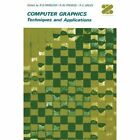 Computer Graphics: Techniques and Applications by Robert Douglas Parslow (Paperback, 2012)