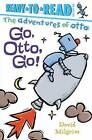 Go, Otto, Go! by David Milgrim (Hardback, 2016)