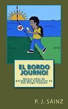 El Bordo Journo! : Quince años de Periodismo Fronterizo en San Diego-Tijuana...