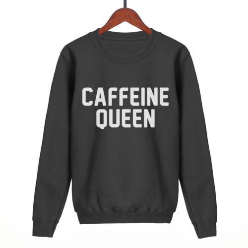 caffeine queen sweatshirt mens womens unisex funny sweat slogan hipster fashion