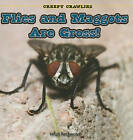 Flies and Maggots Are Gross! by Leigh Rockwood (Paperback / softback, 2010)