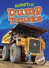 Monster Dump Trucks by Nick Gordon (Hardback, 2013)