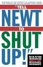 Tell Newt to Shut Up: Prize-Winning Washington Post Journalists Reveal How Real