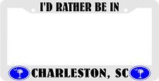 I'D RATHER BE IN CHARLESTON, SC PALMETTO TREE south carolina License Plate Frame