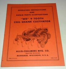 Allis Chalmers Wd 9 Tooth Coil Shank Cultivator Operators Amp Parts Manual Tractor