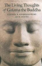 The Living Thoughts of Gotama the Buddha-ExLibrary