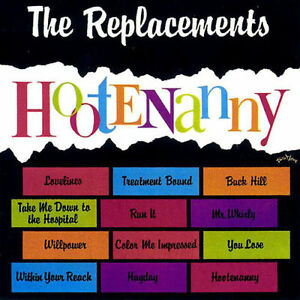 NEW-CD-Album-The-Replacements-Hootenanny-Mini-LP-Style-Card-Case
