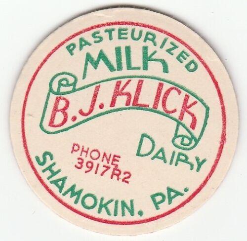 KLICK DAIRY B J MILK BOTTLE CAP PA. SHAMOKIN