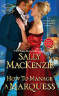 How to Manage a Marquess by Sally MacKenzie (Paperback, 2016)