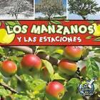 Los Manzanos y Las Estaciones (Apple Trees and the Seasons) by Julie Lundgren (Paperback / softback, 2011)