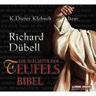 Die Wächter der Teufelsbibel, 6 Audio-CDs von Richard Dübell (2008)