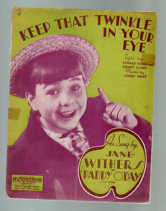 Keep That Twinkle In Your Eye 1936 Jane Withers in Paddy O'Day Sheet Music - Bastrop, Louisiana, United States - Keep That Twinkle In Your Eye 1936 Jane Withers in Paddy O'Day Sheet Music - Bastrop, Louisiana, United States