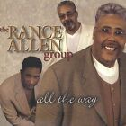 All the Way by Rance Allen/The Rance Allen Group (CD, Jul-2002, Tyscot Records)