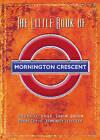 The Little Book of Mornington Crescent by Barry Cryer, Tim Brooke-Taylor, Graeme Garden (Paperback, 2001)