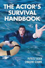 The Actor's Survival Handbook by Christine Ozanne, Patrick Tucker (Paperback, 2005)