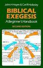 Biblical Exegesis: A Beginner's Handbook by John H. Hayes, C. Holladay (Paperback, 1988)