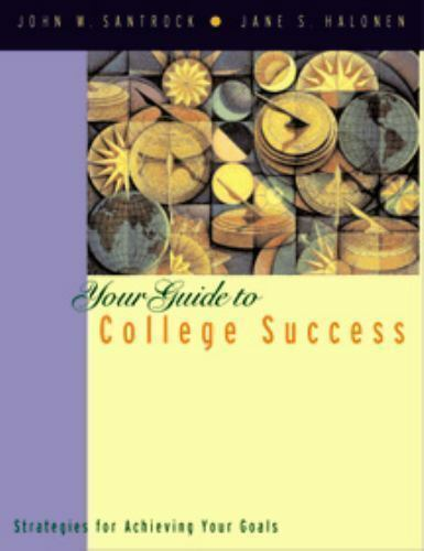 Mastering the College Experience by Jane S. Halonen; John W. Santrock
