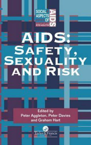 """""""AIDS : Safety, Sexuality and Risk by Aggleton, Peter """""""