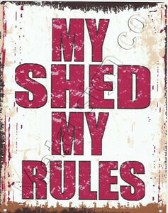 MY-SHED-MY-RULES-METAL-SMALL-SIGN-pub-bar-shop-cafe-tea-room-tin-wall-art