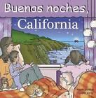 Buenas Noches, California by Adam Gamble (Board book, 2012)