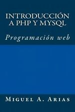 NEW Introduccion a PHP y MySQL by Miguel a. Arias Paperback Book (Spanish) Free