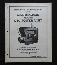 1935 1937 Allis Chalmers Model U40 U 40 Power Unit Engine Parts Catalog Manual