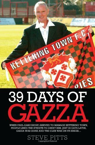 39 Days of Gazza,Steve Pitts