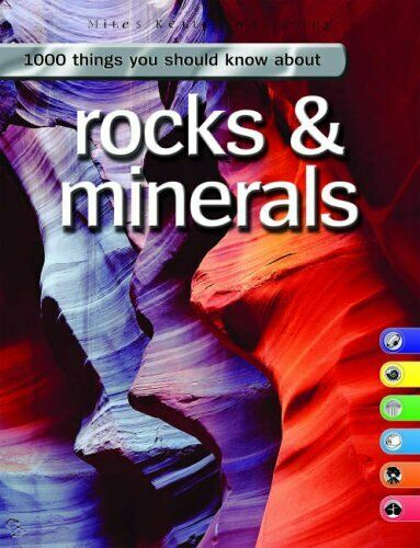 Rocks And Minerals (1000 Things You Should Know) By