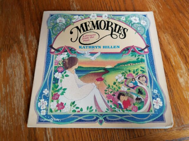 Memories, a Present from the Past by Kathryn Hillen, Signed Copy