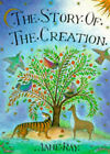 The Story of the Creation by Jane Ray (Hardback, 1992)