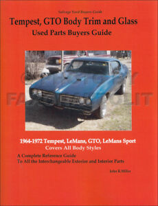 1964 1972 tempest and gto body and glass parts interchange manual rh ebay com used auto parts interchange guide download Search Used Auto Parts in Dayton