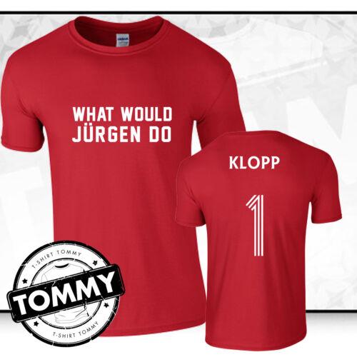camiseta Tommy ¿ qué sería de Jürgen hacer? Liverpool Fc Jurgen Klopp T-shirt
