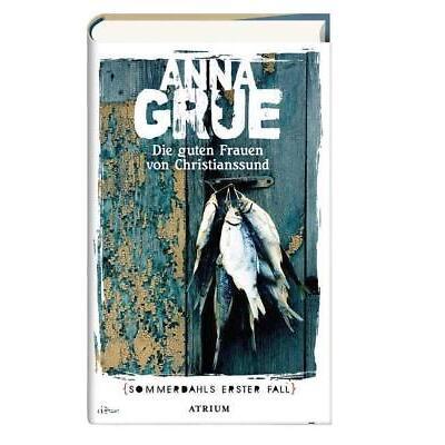 Die guten Frauen von Christianssund - Anna Grue PORTOFREI