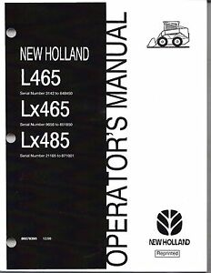 Details about New Holland L465 Lx465 Lx485 Skid Loader Operator's Manual on
