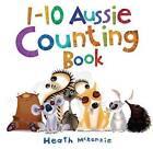 1-10 Aussie Counting Book by Heath McKenzie (Board book, 2013)