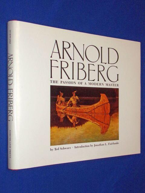 Arnold Friberg Passion of Modern Master 1st Ed HCDJ Hardcover Schwarz LDS Mormon