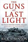 The Guns at Last Light von Rick Atkinson (2013, Gebundene Ausgabe)