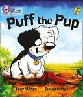 Puff the Pup: Band 02A/Red A by Tony Mitton (Paperback, 2011)